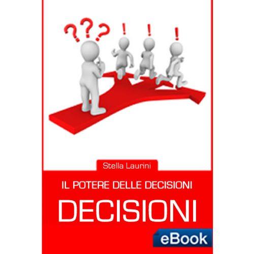 Ebook: Il potere delle decisioni-Dimagrire